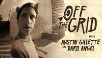 Off The Grid -- With Austyn Gillette & Daryl Angel