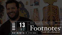 FOOTNOTES -- With Ben Hundred