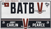 BATB 5 - TEAM BERRA -- Jimmy Carlin vs Ryan Pearce