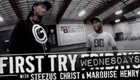 First Try Wednesdays -- With Steezus Christ & Marquise Henry