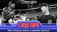 ONE UP -- With Steezus Christ & MikeMo Capaldi