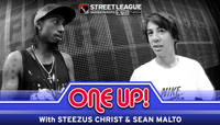 ONE UP -- With Steezus Christ & Sean Malto