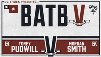 BATB 5 - TEAM KOSTON -- Torey Pudwill vs Morgan Smith