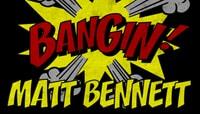 BANGIN -- Matt Bennett