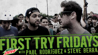 First Try Fridays -- With Paul Rodriguez & Steve Berra at SXSW