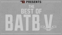BEST OF BATB V
