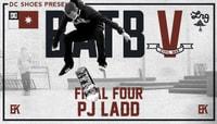 THE FINAL FOUR -- PJ Ladd