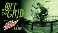Off The Grid -- With MTN DEW at SXSW