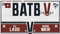 BATB 5 - TEAM KOSTON SEMIFINAL -- PJ Ladd vs Ishod Wair
