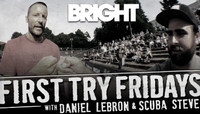 FIRST TRY FRIDAYS AT THE BRIGHT TRADESHOW -- With Daniel Lebron & Scuba Steve