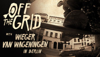 Off The Grid -- With Wieger Van Wageningen In Berlin
