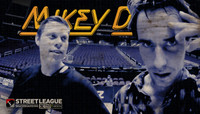 MIKEY DAYS -- Street League Arizona