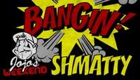 BANGIN -- Shmatty