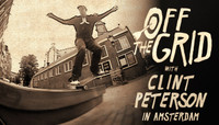 Off The Grid -- With Clint Peterson In Amsterdam