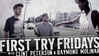 First Try Fridays -- With Clint Peterson & Raymond Molinar