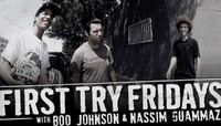 First Try Fridays -- With Boo Johnson & Nassim Guammaz