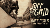 Off The Grid -- With Matt Miller in San Francisco