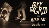 Off The Grid -- With Ryan Lay In New York City