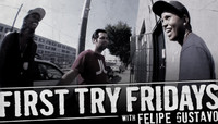 First Try Fridays -- With Felipe Gustavo