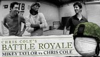 BATTLE ROYALE -- MIKEY TAYLOR vs CHRIS COLE