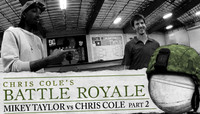 BATTLE ROYALE -- MIKEY TAYLOR vs CHRIS COLE Part 2