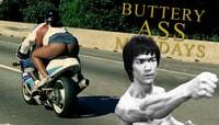 BUTTERYASS MONDAYS -- Butteryass Kung Fu FX