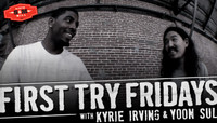 First Try Fridays -- With Kyrie Irving & Yoon Sul at Sixth & Mill