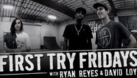 First Try Friday -- With Ryan Reyes & David Loy