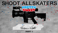 Shoot All Skaters -- Federico Vitetta - Part 1