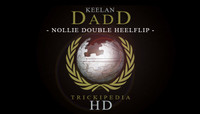 TRICKIPEDIA -- Nollie Double Heelflip