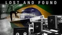 LOST AND FOUND -- Brazilian Bonanza