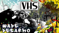 VHS - WADE DESARMO -- DGK - It's Official - 2006