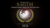TRICKIPEDIA -- Frontside Nollie Kickflip Hd