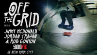 Off The Grid -- With Jimmy McDonald, Jordan Trahan & Rob Gonyon