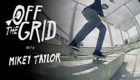 Off The Grid -- With Mikey Taylor