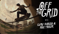 Off The Grid -- With Guru Khalsa & Max Taylor
