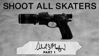 Shoot All Skaters -- Gabe Morford - Part 1