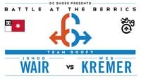 BATB 6 -- Ishod Wair vs Wes Kremer