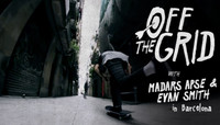 Off The Grid -- With Madars Apse & Evan Smith
