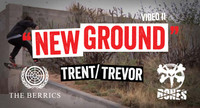 BONES NEW GROUND -- Trevor / Trent
