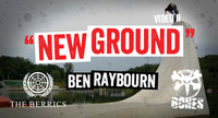 BONES NEW GROUND -- Ben Raybourn