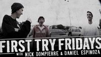 First Try Fridays -- With Nick Dompierre and Daniel Espinoza at Westchester