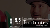FOOTNOTES -- With Andy Netkin