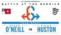 BATB 6 -- Shane O'Neill vs Nyjah Huston