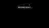 WEDNESDAY...