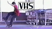 VHS - GUY MARIANO -- Blind - Video Days - 1991