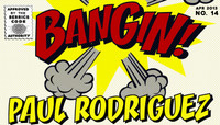 BANGIN -- Paul Rodriguez