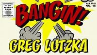 BANGIN -- Greg Lutzka