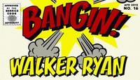 BANGIN -- Walker Ryan
