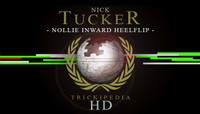 TRICKIPEDIA -- Nollie Inward Heelflip Hd